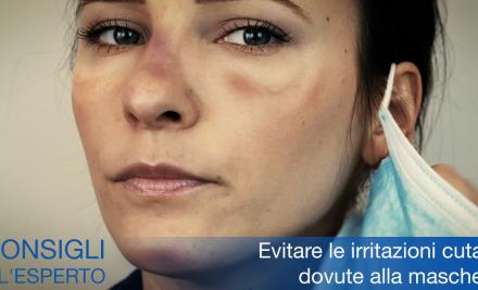 Evitare le Irritazioni Cutanee Dovute alla Mascherina: 5 Consigli