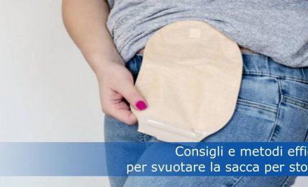 Consigli e metodi efficaci per svuotare la sacca per stomia