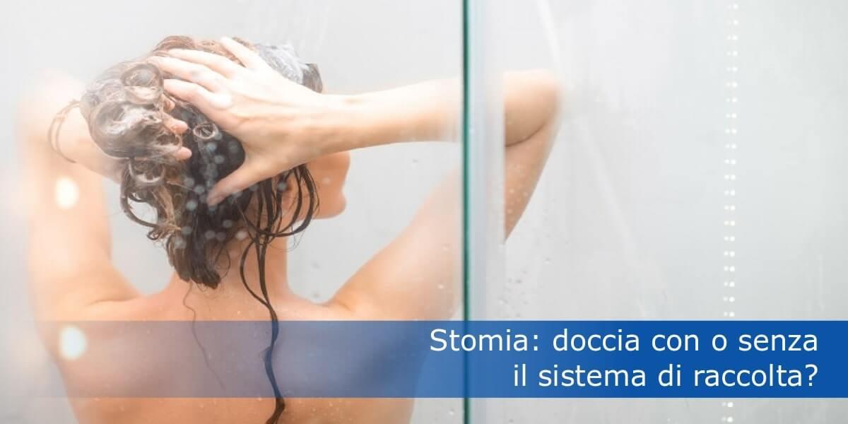 Stomia: doccia con o senza il sistema di raccolta?