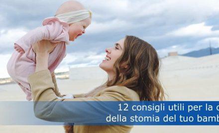 12 consigli utili per la cura della stomia del tuo bambino